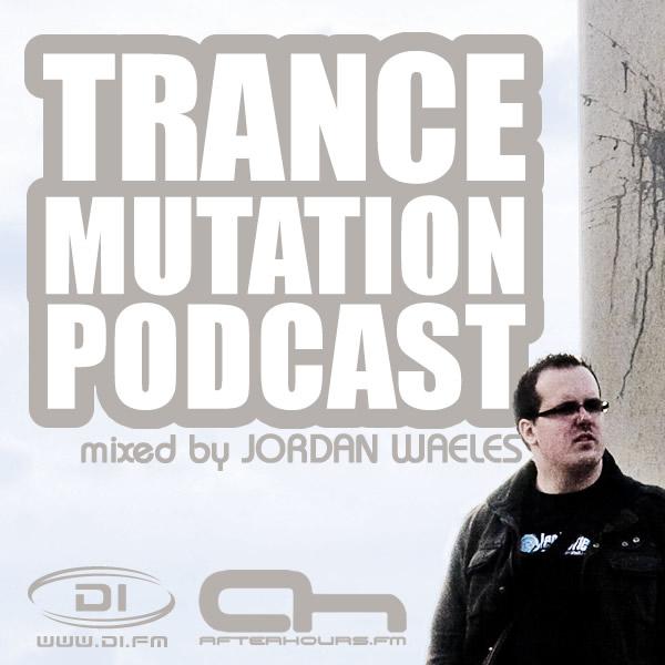 Trance Mutation Podcast, by Jordan Waeles (MP3)
