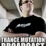 Trance Mutation Broadcast flyer